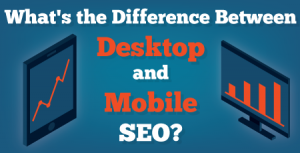 desktop and mobile seo