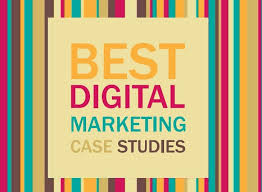 best digital marketing case studies